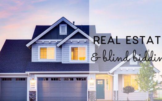 Real estate and blind bidding